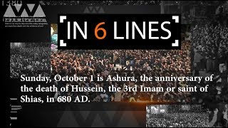 Six Lines: Ashura and the schism in Islam