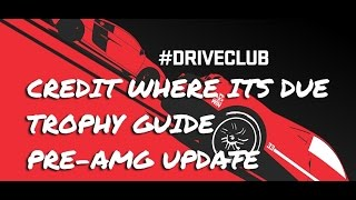 Driveclub™Credit Where Its Due Trophy Tips