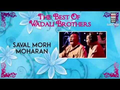 Saval Morh Moharan - Wadali Brothers (Album:The Best Of  Wadali Brothers)