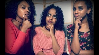 Do We Like The Habesha Culture?  | The Sally Manuel Ft My Cousins
