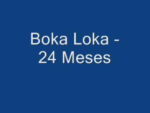 Boka Loka 24 Meses