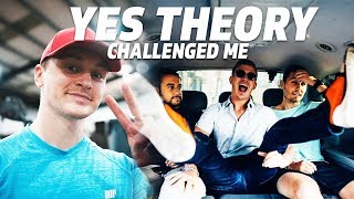 YES THEORY CHALLENGED ME TO...