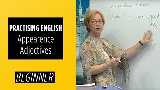 Beginner Level – Practising English: Appearence Adjectives | English For You