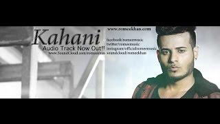 Imran Khan - Kahani ft. Romee Khan | New Song 2016