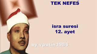 Sheikh Abdul Basit Abdul Samad: Must Listen: Surah Isra 12-13