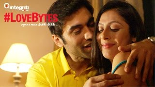 #LoveBytes - Episode 4 - Coming Home Late