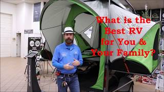 What is the Best RV for You & Your Family, Part 1  -  w/Paul