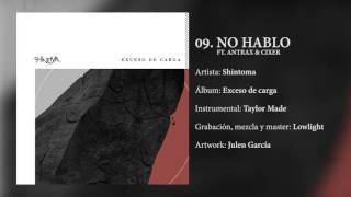09. NO HABLO FT ANTRAX & CIXER 109