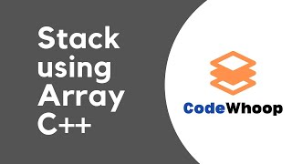 Stack implementation using Array in C++