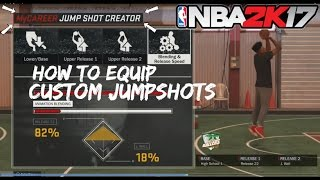 How to EQUIP CUSTOM JUMPSHOTS for My Park and Pro Am! Jumpshot Creator Tutorial 2k17 glitch fix