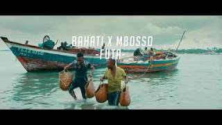 BAHATI x MBOSSO - FUTA (OFFICIAL MUSIC VIDEO)