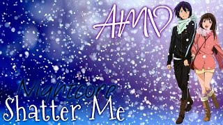 ♪ Nightcore - Shatter Me ♪ [AMV] {Noragami} | Yato X Hiyori |