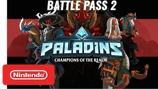 Paladins | Battle Pass 2 Trailer - Nintendo Switch