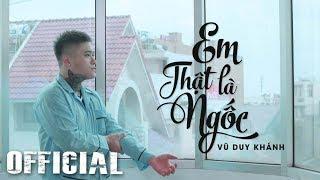 Em Thật Là Ngốc - Vũ Duy Khánh [Official MV HD]