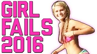 Girl Fails 2016: Best of the Year || FailArmy