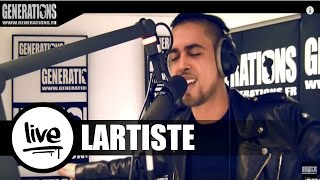 Lartiste - A Bon Entendeur (Live des studios de Generations)