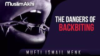 When is backbiting Permitted - Mufti Menk