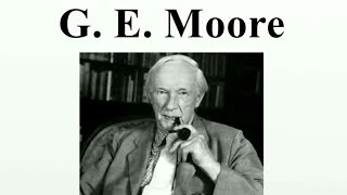 G.E.MOORE-  philosophy for ias, cbse net, uppsc, mppsc, and other state exams