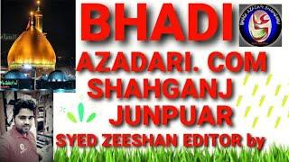 Shahganj Bhadi Jaunpur Azadari