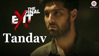 Tandav   The Final Exit   Kunaal Roy Kapur   Nirmalya Roy, Deepti Sharma & Aman Pant