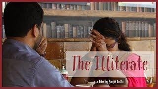 The Illiterate || Bengali Short Film 2018 || Short Film || An Optimist Creation