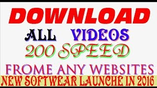 How to download videos any websites free full fast urdu/hindi 2017