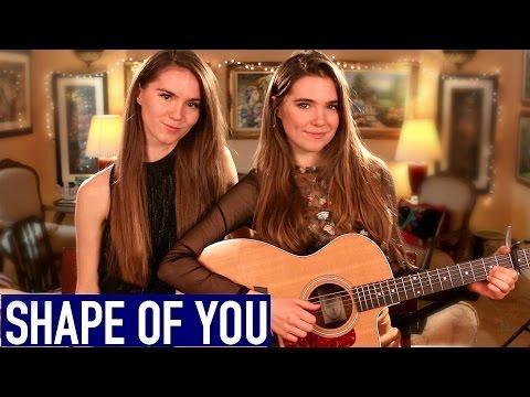 Ed Sheeran - Shape Of You - Nina and Randa Cover