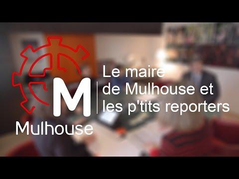 Le maire de Mulhouse et les p tits reporters