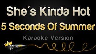 5 Seconds Of Summer - She's Kinda Hot (Karaoke Version)