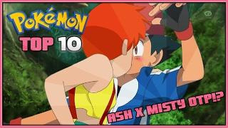 Top 10 Reasons Ash and Misty Should Date   Ash x Misty Ship Pokémon Season 1