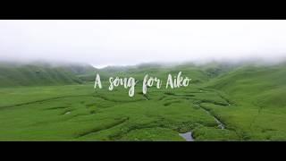 Alobo Naga -  A song for Aiko