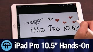 New iPad Pro 10.5-Inch First Look
