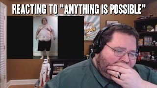 "Reacting To ""Anything Is Possible"""
