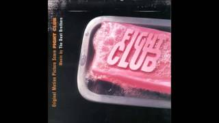 Fight Club Soundtrack - The Dust Brothers - Chemical Burn