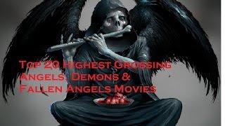 Top 20 Highest Grossing Angels, Demons, & Fallen Angels Movies