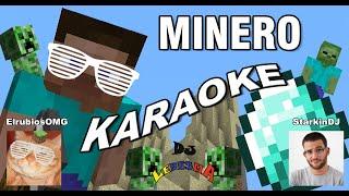 Minecraft, Minero (Karaoke) - Elrubios Ft. StarkinDJ