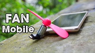 How to Make a Powerful Micro USB Mobile Fan - DIY Smartphone FAN