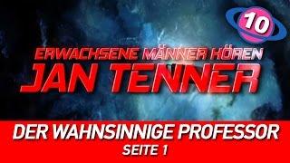 Erwachsene Männer hören Jan Tenner | #10 | Der wahnsinnige Professor | Seite 1