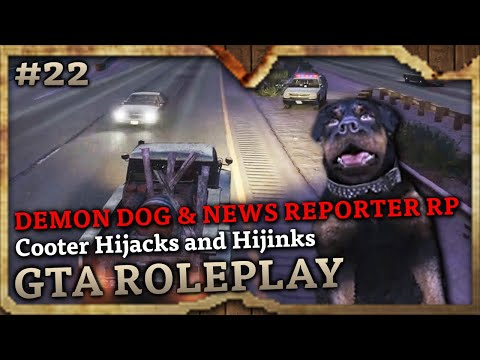 Xxx Mp4 Cooter Hijacks And Hijinks REPORTER DEMON DOG RP GTA Role Play Highlights 22 3gp Sex