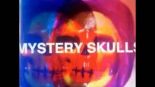 Mystery Skulls- Money