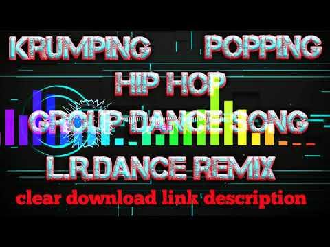 Xxx Mp4 Additional Dance Song Krumping Popping Hip Hop Group Dance Song L R Dance Remix 3gp Sex