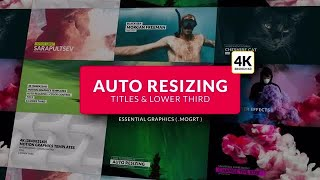 Auto Resizing - Titles & Lower Third Motion Graphics Templates