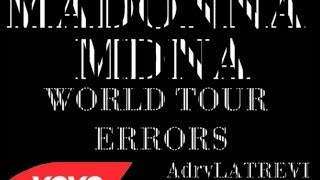 Madonna MDNA Tour Errors / Fail (BLOOPERS)