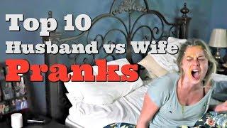 TOP 10 HUSBAND VS WIFE PRANKS OF 2017 - Pranksters in Love