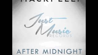 Mackpelly - After Midnight (Original Mix) [Free Download]