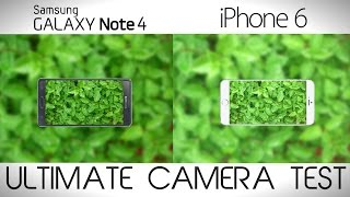 Samsung Galaxy Note 4 vs iPhone 6 Plus - Camera Comparison Test