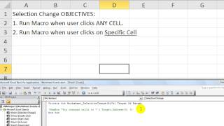 Excel Worksheet Events #1 Macro when you change cells OR select specific cells