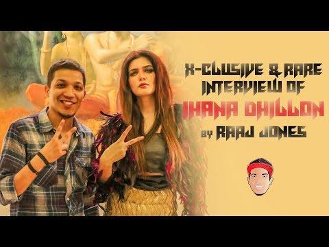 Xxx Mp4 IHANA DHILLON X CLUSIVE RARE INTERVIEW BY RAAJ JONES 3gp Sex