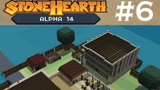 Stonehearth | Part 6 | House Building! (Alpha 14)