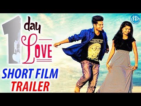 1 Day Love Trailer  - Short Film || New Latest 2017 Short Film || SraOne Mahankali